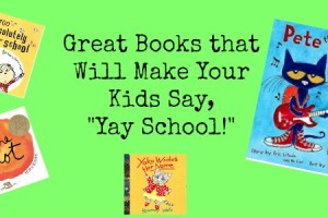 Great Books that will make your child say yay school