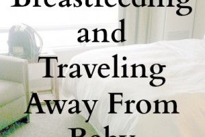 breastfeeding and traveling
