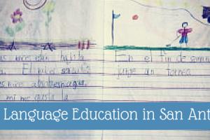 Dual Language Education in San Antonio