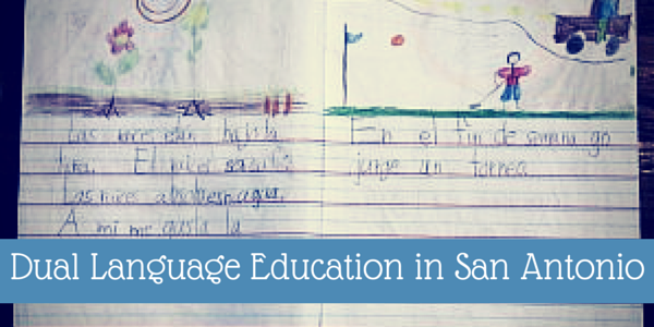 Dual Language Education in San Antonio