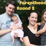 Parenthood: Round 2