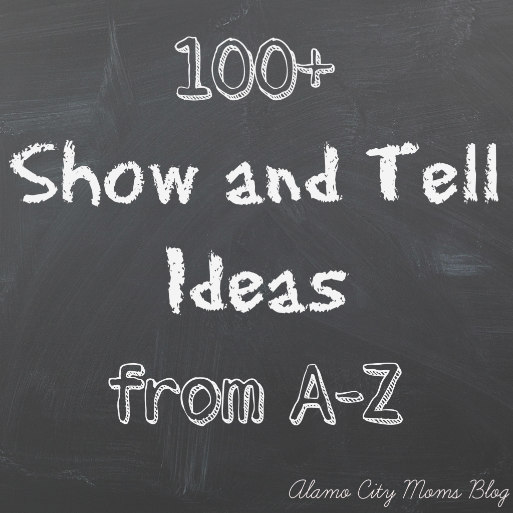 Show Tell Ideas From A To Z