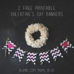 DIY Printable Valentine's Banners