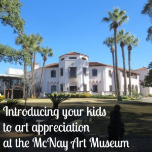 Introducing your kids to art appreciation at the McNay Art Museum | Alamo City Moms Blog