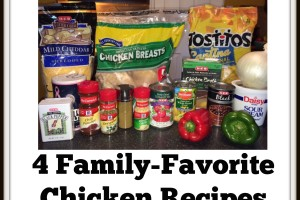 4 Family-Favorite Chicken Recipes