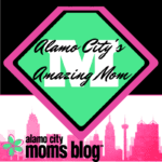 Alamo City's Amazing Mom Contest