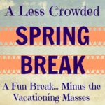 Guide to a Less-Crowded Spring Break in San Antonio