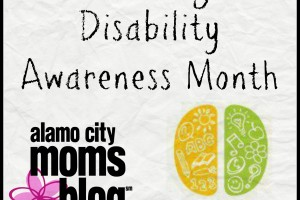 Learning Disability Awareness Month- Brain Balance San Antonio and Alamo City Moms Blog.
