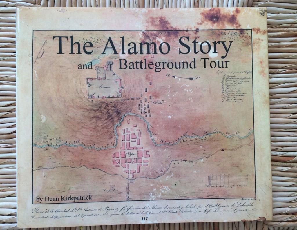Book: Alamo Story and Battleground Tour by Dean Kirkpatrick