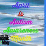 It's Not Autism Awareness Month In My House