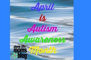 April is Autism Awareness Month.jpg