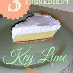 Simple Summer Recipe: 3 Ingredient Key Lime Pie