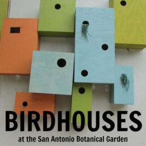 Birdhouses at the San Antonio Botanical Garden   Alamo City Moms Blog