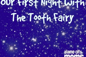 Our First Night with the Tooth fairy