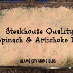Simple Summer Recipe: Steakhouse Worthy Spinach & Artichoke Dip