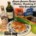 Simple Summer Recipe: Chicken, Wild Rice and Cranberry Salad
