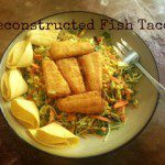 Simple Summer Recipe: Deconstructed Fish Tacos