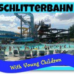 Is Schlitterbahn Fun With Young Children?