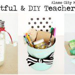 Thoughtful DIY Teacher Gifts and Sugar Scrub