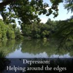 Depression: Helping around the edges