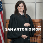 I am a San Antonio Mom :: Hon. Luz Elena D. Chapa, Justice, Fourth Court of Appeals