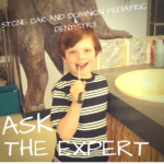 Ask the Expert :: Stone Oak and Dominion Pediatric Dentistry