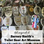 Get inspired at Barney Smith's Toilet Seat Art Museum