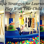 Simple Strategies for Learning to Play With Your Child