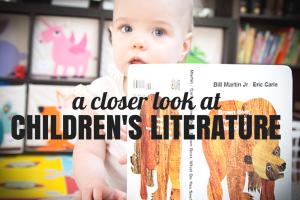A Closer Look at Children's Literature