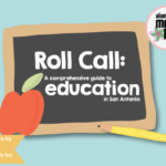 Roll Call: A Guide to Schools in San Antonio