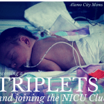 Becoming a Mom of Triplets and Joining the NICU Club