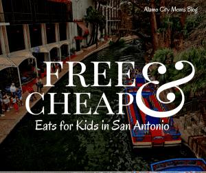 kids eat free in San Antonio