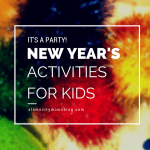 It's a Party! :: Celebratory New Year's Eve Activities for Kids