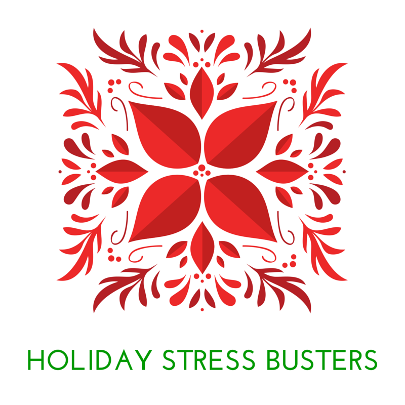 Holiday Stress Busters