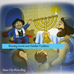 Blending Jewish and Christian Traditions