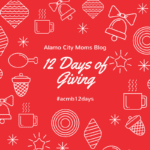 12 Days of Giving with Alamo City Moms Blog