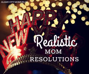 Realistic Mom Resolutions