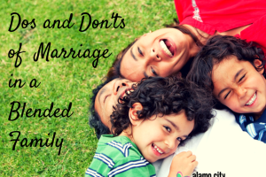 Dos and Don'ts of  Marriage in a Blended-4