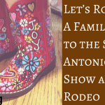 Let's Rodeo! A Family Guide to the San Antonio Stock Show and Rodeo