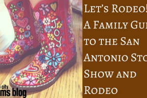 Let's Rodeo!A Family Guide to the San