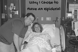 Why I Chose to Have an Epidural-2