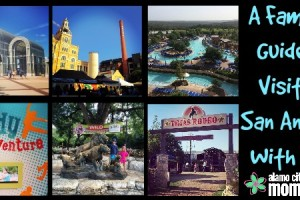 Family Guide to Visiting San Antonio