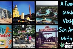 Family Guide to Visiting San Antonio