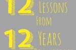 Twelve Lessons from 12 Years of Marriage