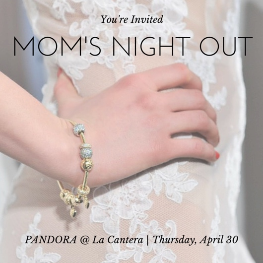 8f6da960b PANDORA Jewelry Moms Night Out & Giveaway