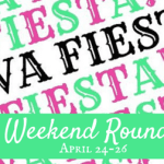 Weekend Roundup: April 24–26