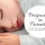 Perspectives in Parenting: No Co-sleeping
