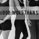 Motherhood: More Than Skin Deep, Part Three