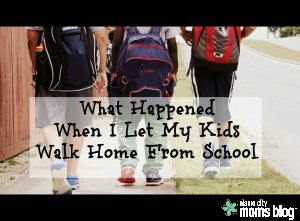 what happened when i let my kids walk home from school