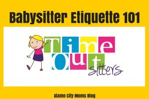 Babysitter Etiquette 101
